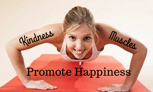kindness muscles promote happiness